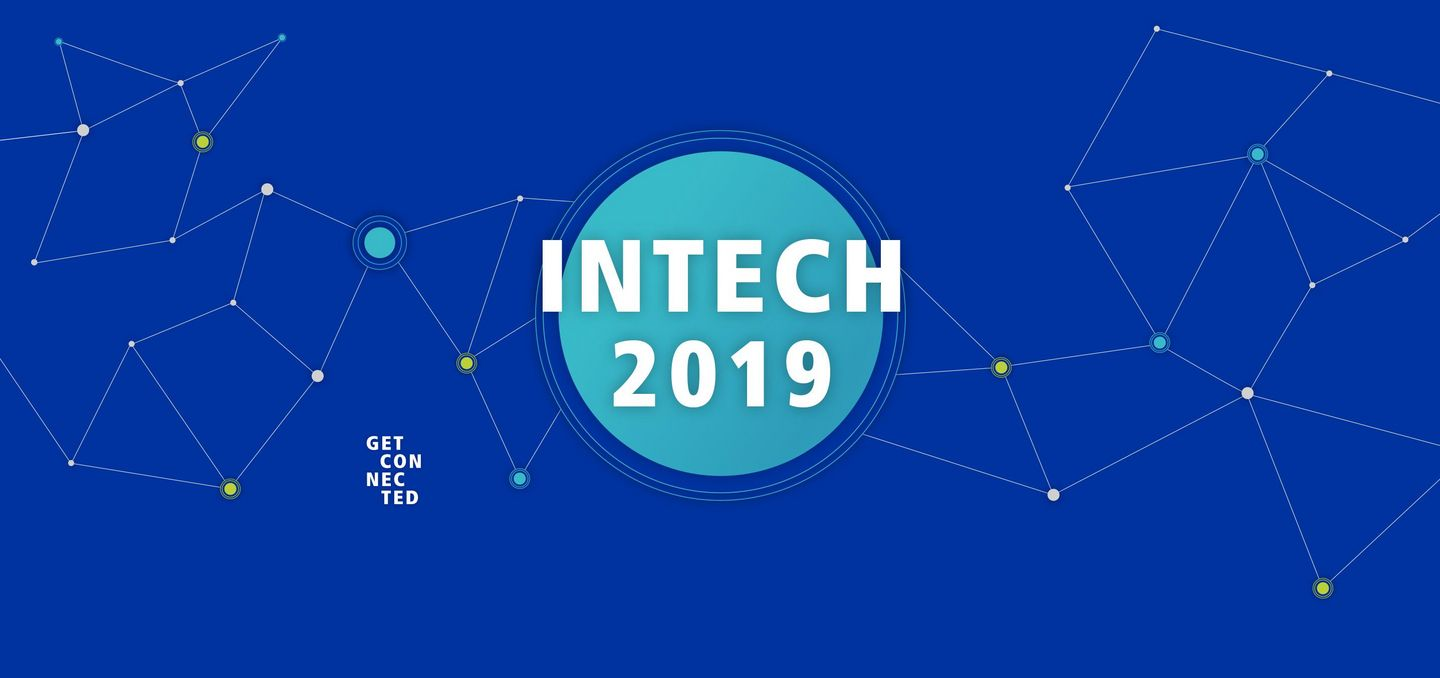 INTECH 2019, Get connected